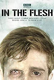 In the Flesh (2013 2014)