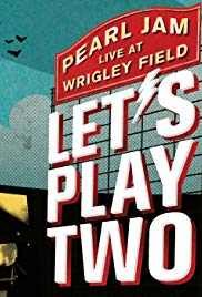 Pearl Jam: Lets Play Two (2017)