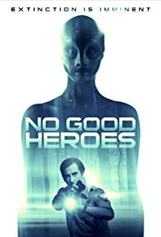 Watch Full Movie :No Good Heroes (2016)