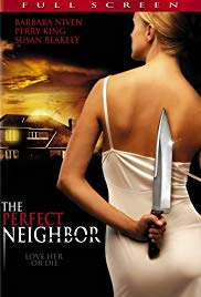 The Perfect Neighbor (2005)