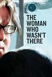 The Woman Who Wasnt There (2012)