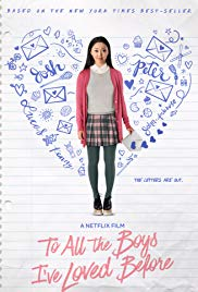 To All the Boys Ive Loved Before (2018)