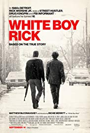 Watch Full Movie :White Boy Rick (2018)