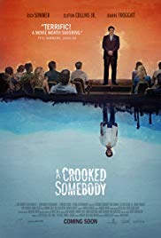 Watch Full Movie :A Crooked Somebody (2017)