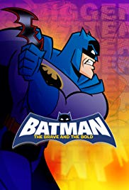 Batman: The Brave and the Bold (2008 2011)