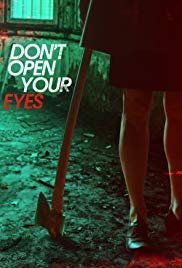 Dont Open Your Eyes (2016)