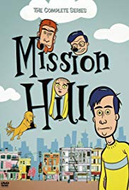 Mission Hill (1999 2002)