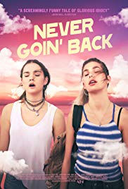 Watch Full Movie :Never Goin Back (2018)