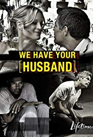 Watch Full Movie :We Have Your Husband (2011)
