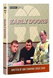 Early Doors (20032004)