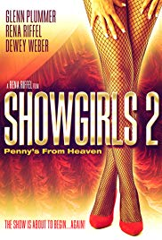 Showgirls 2: Pennys from Heaven (2011)