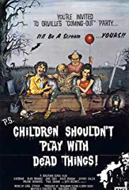 Children Shouldnt Play with Dead Things (1972)