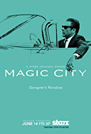 Magic City (20122013)