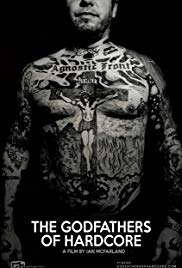 The Godfathers of Hardcore (2017)