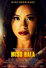 Watch Full Movie :Miss Bala (2019)