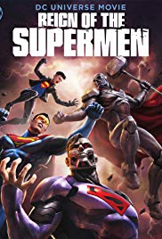 Watch Full Movie :Reign of the Supermen (2019)