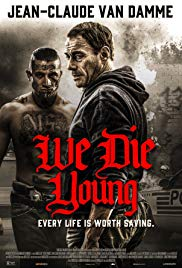 We Die Young (2019)