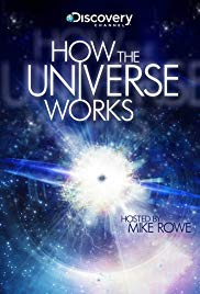 How the Universe Works (2010 )