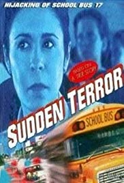 Sudden Terror: The Hijacking of School Bus #17 (1996)