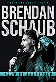 Brendan Schaub: Youd Be Surprised (2019)