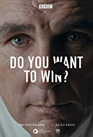 Do You Want to Win? (2017)