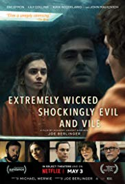 Extremely Wicked, Shockingly Evil, and Vile (2019)