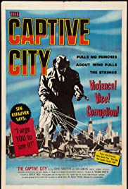 The Captive City (1952)