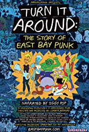Turn It Around: The Story of East Bay Punk (2017)