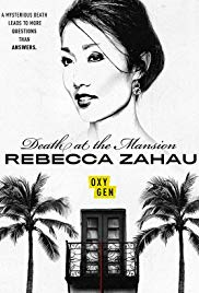 Death at the Mansion: Rebecca Zahau (2019)