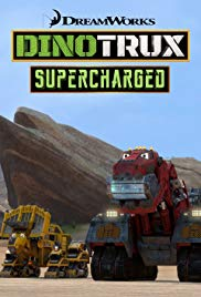 Dinotrux Supercharged (2017 )