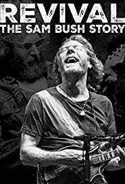 Revival: The Sam Bush Story (2015)
