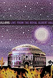 The Killers: Live from the Royal Albert Hall (2009)