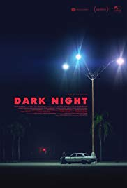Dark Night (2016)
