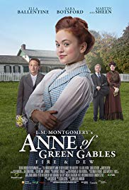 L.M. Montgomerys Anne of Green Gables: Fire & Dew (2017)