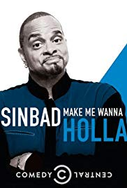 Sinbad: Make Me Wanna Holla! (2014)