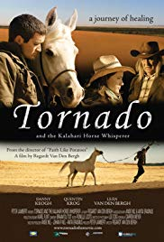 Tornado and the Kalahari Horse Whisperer (2009)