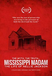 Mississippi Madam: The Life of Nellie Jackson (2017)