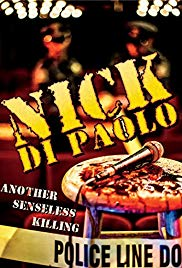 Nick Di Paolo: Another Senseless Killing (2015)