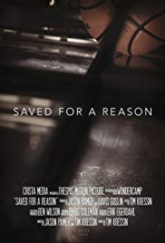 Saved for a Reason (2016)
