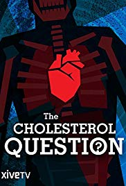The Cholesterol Question (2014)