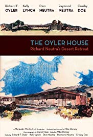 The Oyler House: Richard Neutras Desert Retreat (2012)