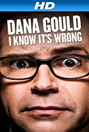 Watch Full Movie :Dana Gould: I Know Its Wrong (2013)