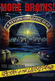 More Brains! A Return to the Living Dead (2011)