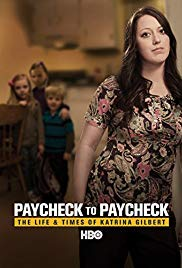 Paycheck to Paycheck: The Life and Times of Katrina Gilbert (2014)