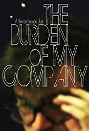 The Burden of My Company (2015)