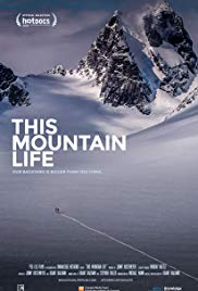 This Mountain Life (2018)
