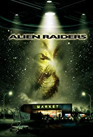 Alien Raiders (2008)