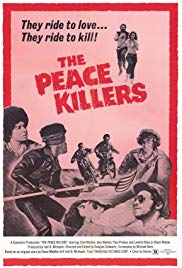 The Peace Killers (1971)