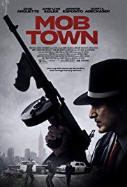 Watch Full Movie :Mob Town (2019)