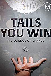 Tails You Win: The Science of Chance (2012)